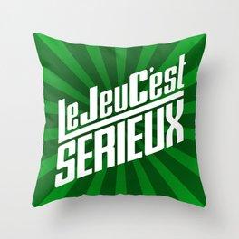 Le Jeu C'est Sérieux Throw Pillow