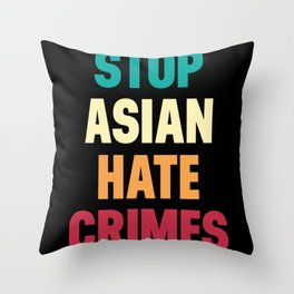 Stop Asian Hate Crimes Throw Pillow