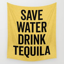Drink Tequila Funny Quote Wall Tapestry