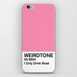 I Only Drink Rosé iPhone Skin