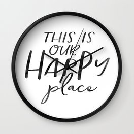 Wall Art,This Is Our Happy Place,Home Decor,Gift For Sister,Wedding Gift,Housewarming Gift Wall Clock