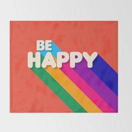 BE HAPPY - rainbow retro typography Throw Blanket