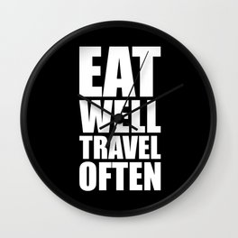 Eat well travel often... Inspirational Quote Wall Clock
