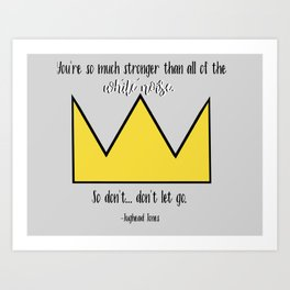 """""""You're so much stronger than all of the white noise."""" Jughead Jones Riverdale Quote Art Print"""