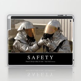 Safety: Inspirational Quote and Motivational Poster Laptop & iPad Skin