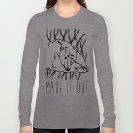 Maul It Out Long Sleeve T-shirt