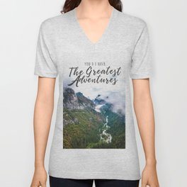 You and I have the Greatest Adventures Unisex V-Neck