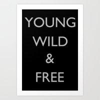 Young Wild & Free Art Print