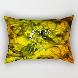 You Are A Pipe Dream Rectangular Pillow