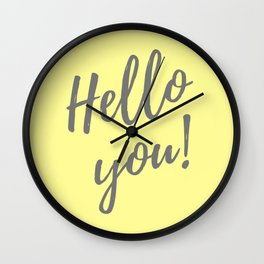 Hello You ! Wall Clock