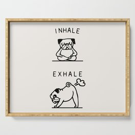 Inhale Exhale Pug Serving Tray