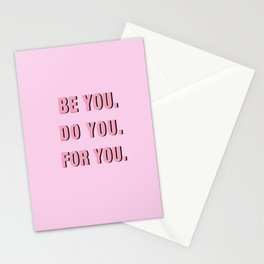 Be You Do You For You Stationery Cards