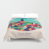 sayings Duvet Covers featuring I'll be your lighthouse if you'll be my sea by Picomodi