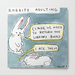 Adulting With Rabbits Metal Print