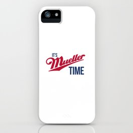 Mueller Time iPhone Case