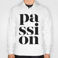 typo Hoodies featuring Passion Typo by Le Dous