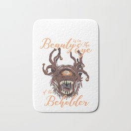 Beauty Is In The Eye Of The Beholder RPG Tabletop Bath Mat