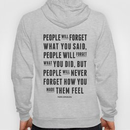 I'll never forget you motivational quote Hoody