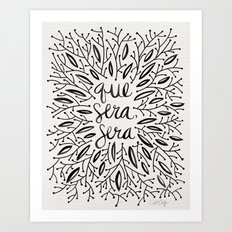 Whatever Will Be, Will Be – Black Ink Art Print