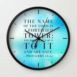 Proverbs 18:10 Bible Quote Wall Clock