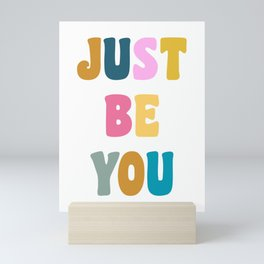 Colorful Just Be You Lettering Mini Art Print
