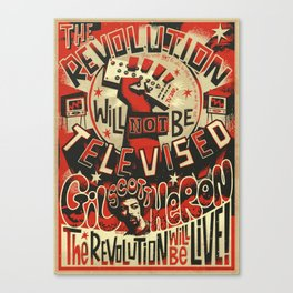 The REVOLUTION will not be Televised  Canvas Print