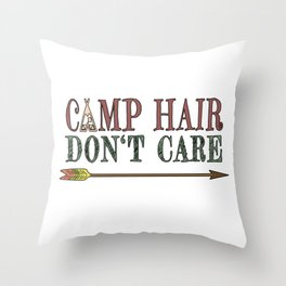 Camp Hair Don't Care - Camper Camping Vacation Throw Pillow