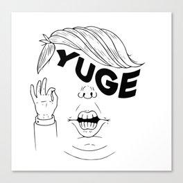 YUGE Canvas Print