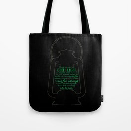 Gatsby believed in the green light Tote Bag