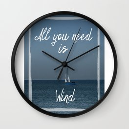 All You Need is Wind Wall Clock