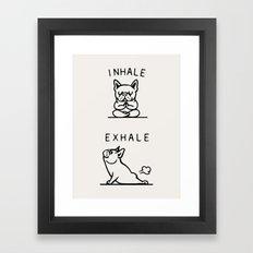 Inhale Exhale Frenchie Framed Art Print