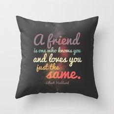 Friendship | Elbert Hubbard Throw Pillow