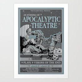 An Evening of Apocalyptic Theatre Poster Art Print