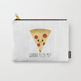Wanna Pizza Me? Carry-All Pouch
