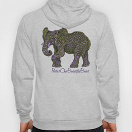 Elephant~  beautiful beast Hoody
