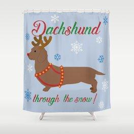 Dachshund through the snow - reindeer Shower Curtain