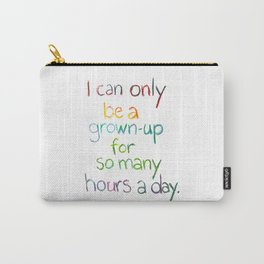 Grown-up Hours Carry-All Pouch
