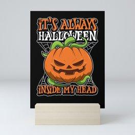 It's Always Halloween Inside My Head Mini Art Print