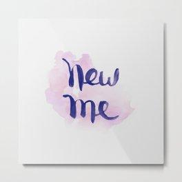 New Me Metal Print
