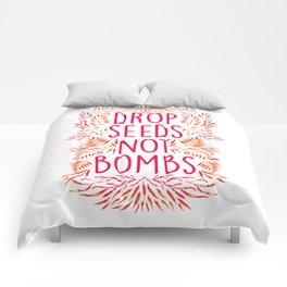 Drop Seeds not Bombs Comforters