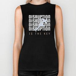 Disruption is the key. Biker Tank