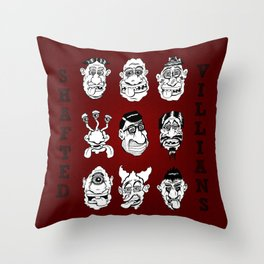 Shafted Villains (they ain't so bad) Throw Pillow
