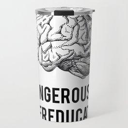 dangerously overeducated Travel Mug