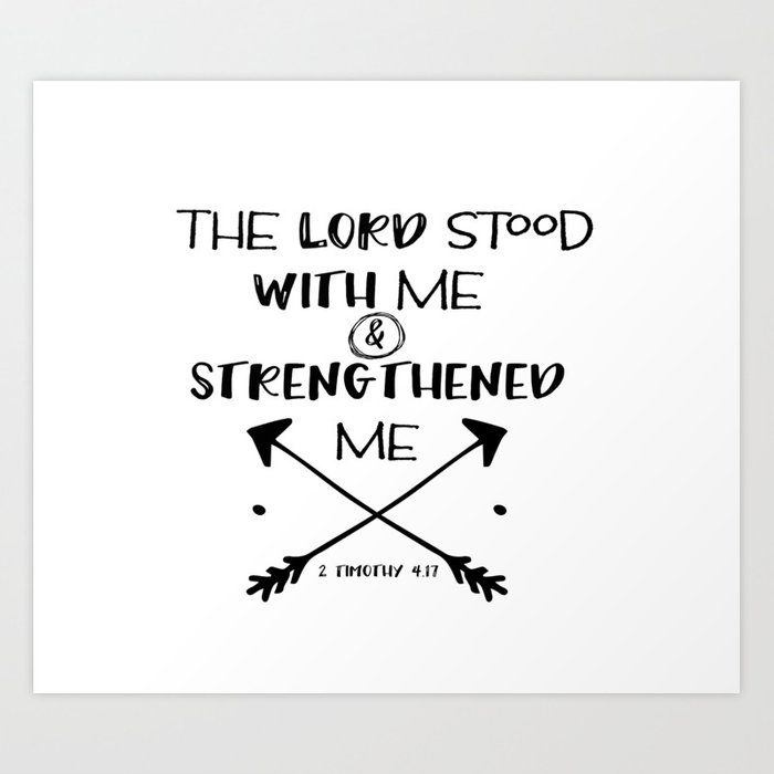 Strength Bible Verse Typography Art Print by quotelifeshop
