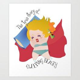 The true stroy of Sleeping Beauty / La verdadera historia de la Bella durmiente Art Print