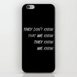 The One Where Everybody Knows iPhone Skin