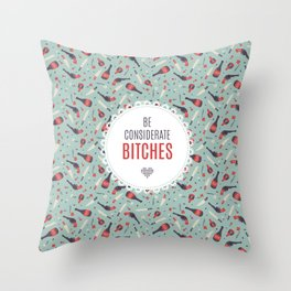 Be Considerate Throw Pillow