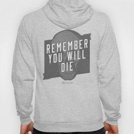 Memento mori - Remember you will die Hoody
