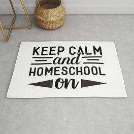 Keep Calm And Homeschool On Mom Life Saying Rug