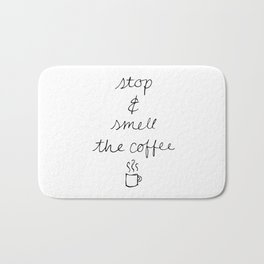 Stop and Smell the Coffee Bath Mat